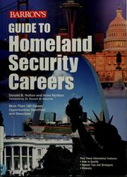 Cover of: Guide to homeland security careers | Donald B. Hutton