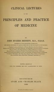 Cover of: Clinical lectures on the principles and practice of medicine