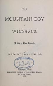 Cover of: The mountain boy of Wildhaus | David Van Horne