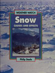 Cover of: Snow: causes and effects
