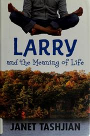 Cover of: Larry and the meaning of life