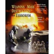 Cover of: Weapons of mass destruction and terrorism