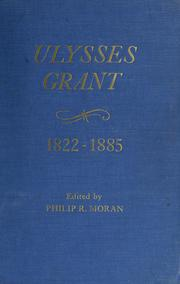 Cover of: Ulysses S. Grant, 1822-1885; chronology, documents, bibliographical aids