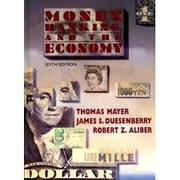 Money, banking, and the economy by Thomas Mayer