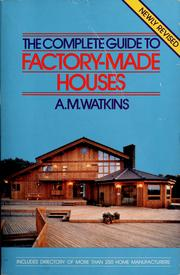 Cover of: The complete guide to factory-made houses