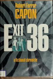 Cover of: Exit 36 | Robert Farrar Capon