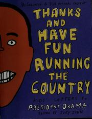 Cover of: Thanks and have fun running the country | Jory John
