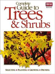 Cover of: Complete guide to trees & shrubs | [editor, Denny Schrock].