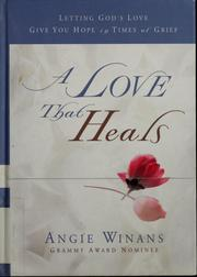 Cover of: A love that heals | Angie Winans
