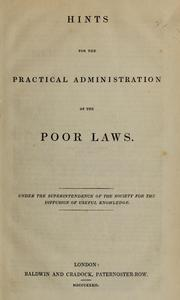 Cover of: Hints for the practical administration of the poor laws
