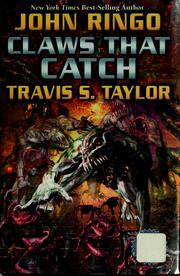 Cover of: Claws that catch by John Ringo