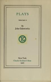 Cover of: The novels, tales, and plays | John Galsworthy