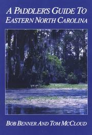 Cover of: A paddler's guide to eastern North Carolina