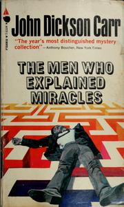 Cover of: The men who explained miracles