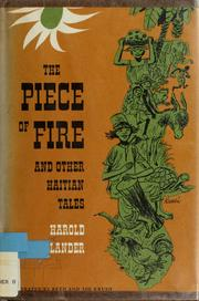 Cover of: The piece of fire, and other Haitian tales
