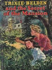 Cover of: Trixie Belden and the secret of the mansion: #1
