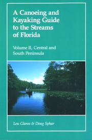 Cover of: canoeing and kayaking guide to the streams of Florida | Elizabeth F. Carter
