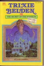 Cover of: The Secret of the Mansion: Trixie Belden #1