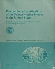 Cover of: Paleotectonic investigations of the Pennsylvanian System in the United States | Edwin Dinwiddie McKee