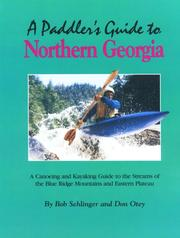Cover of: A paddler's guide to northern Georgia