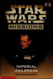 Cover of: Star Wars Missions #16: Imperial Jailbreak