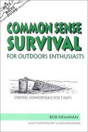 Cover of: The Nuts 'N' Bolts Guide to Common Sense Survival for Outdoor Enthusiasts