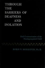 Cover of: Through the barriers of deafness and isolation | Boris Vladimir Morkovin
