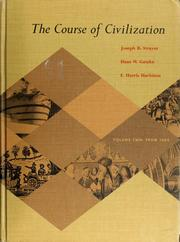 Cover of: The course of civilization: [by] Joseph R. Strayer, Hans W. Gatzke [and] E. Harris Harbison.