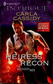Cover of: Heiress recon | Carla Cassidy