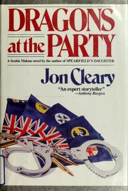 Cover of: Dragons at the party by Jon Cleary