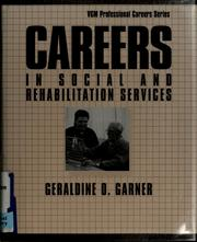 Cover of: Careers in social and rehabilitation services