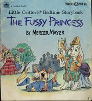 Cover of: Little Critter's the fussy princess | Mercer Mayer
