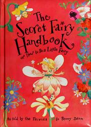 Cover of: The secret fairy handbook, or, How to be a little fairy