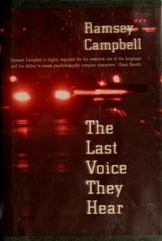 Cover of: The last voice they hear | Ramsey Campbell