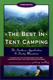 Cover of: The best in tent camping | Johnny Molloy