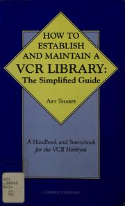 Cover of: How to establish and maintain a VCR library