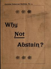 Cover of: Why not abstain? | Muir, William Reverend