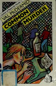 Cover of: Common murder | Val McDermid