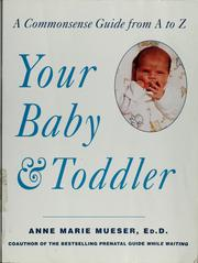 Cover of: Your baby & toddler