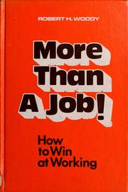 Cover of: More than a job! How to win at working!