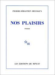Cover of: Nos plaisirs