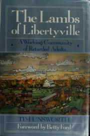 The Lambs of Libertyville by Tim Unsworth