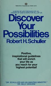 Cover of: Discover your possibilities | Robert Harold Schuller