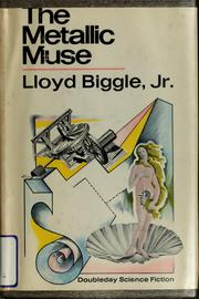 Cover of: The Metallic Muse: a collection of science fiction stories