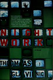Cover of: Night work | Thomas Glavinic