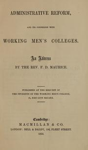 Cover of: Administrative reform, and its connexion with working men's colleges