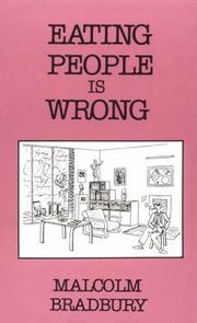 Cover of: Eating people is wrong | Malcolm Bradbury