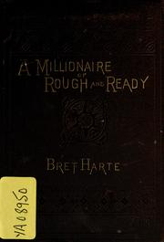 Cover of: A  millionaire of Rough-and-Ready and Devil