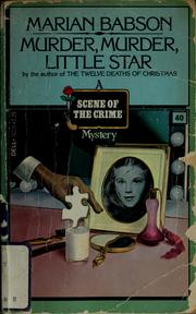 Cover of: Murder, murder, little star