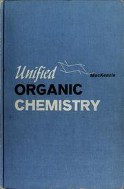 Cover of: Unified organic chemistry